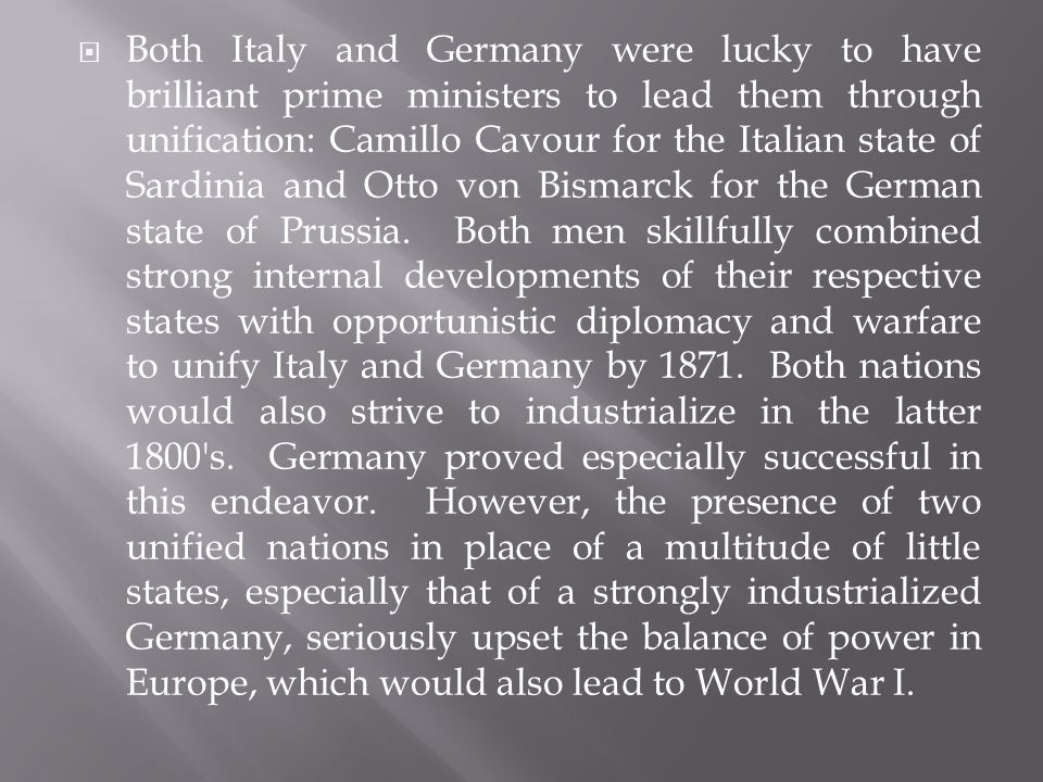 cavour and bismark the people behind the unification of italy What were the various roles mazzini, cavour, and garibaldi played in the movement for italian unification a major factor in the unification of italy.