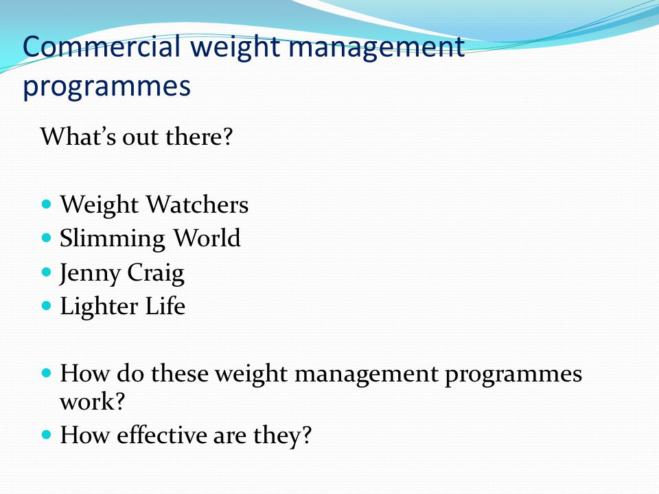 Commercial weight management programmes What's out there.