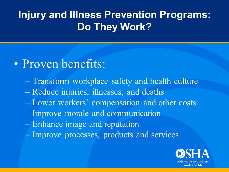 Injury and Illness Prevention Programs: Do They Work.