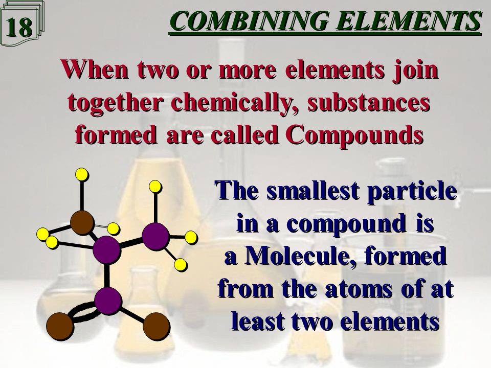 17 COMBINING ELEMENTS