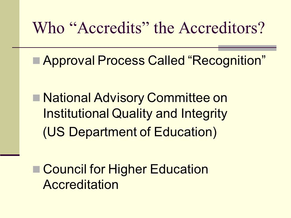 Who Accredits the Accreditors.