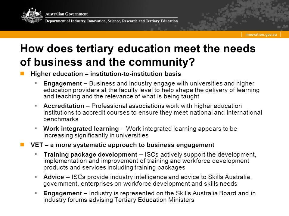 How does tertiary education meet the needs of business and the community.