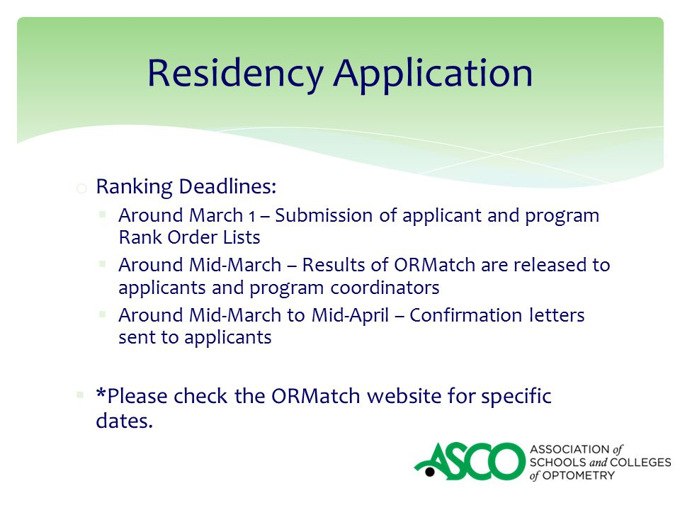 o Ranking Deadlines:  Around March 1 – Submission of applicant and program  Rank Order
