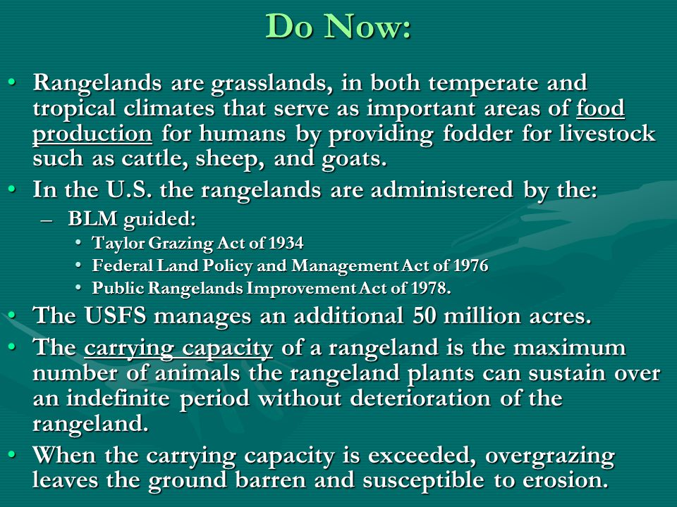 Do Now: Describe public rangelands, stating which government agencies administer them in the U.S.Describe public rangelands, stating which government agencies administer them in the U.S.