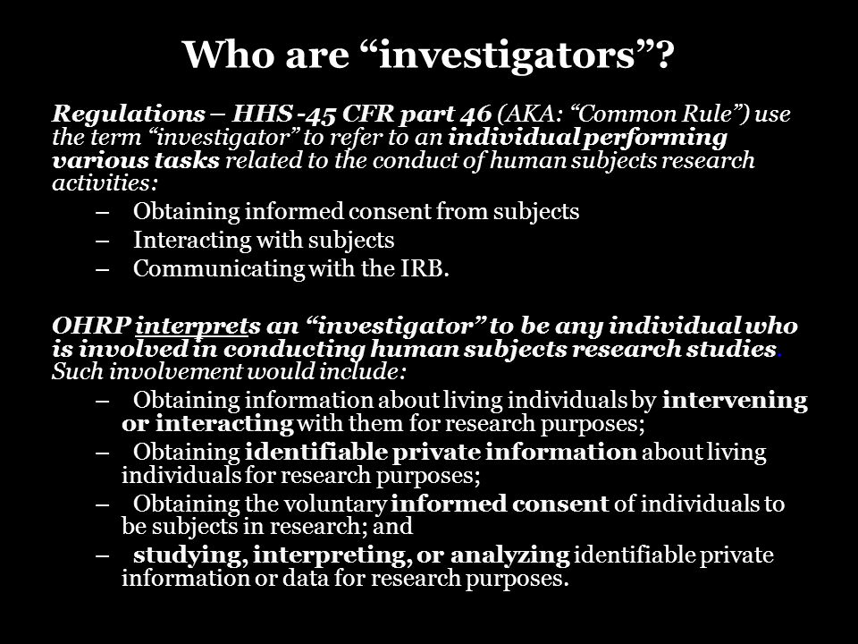 Who are investigators .