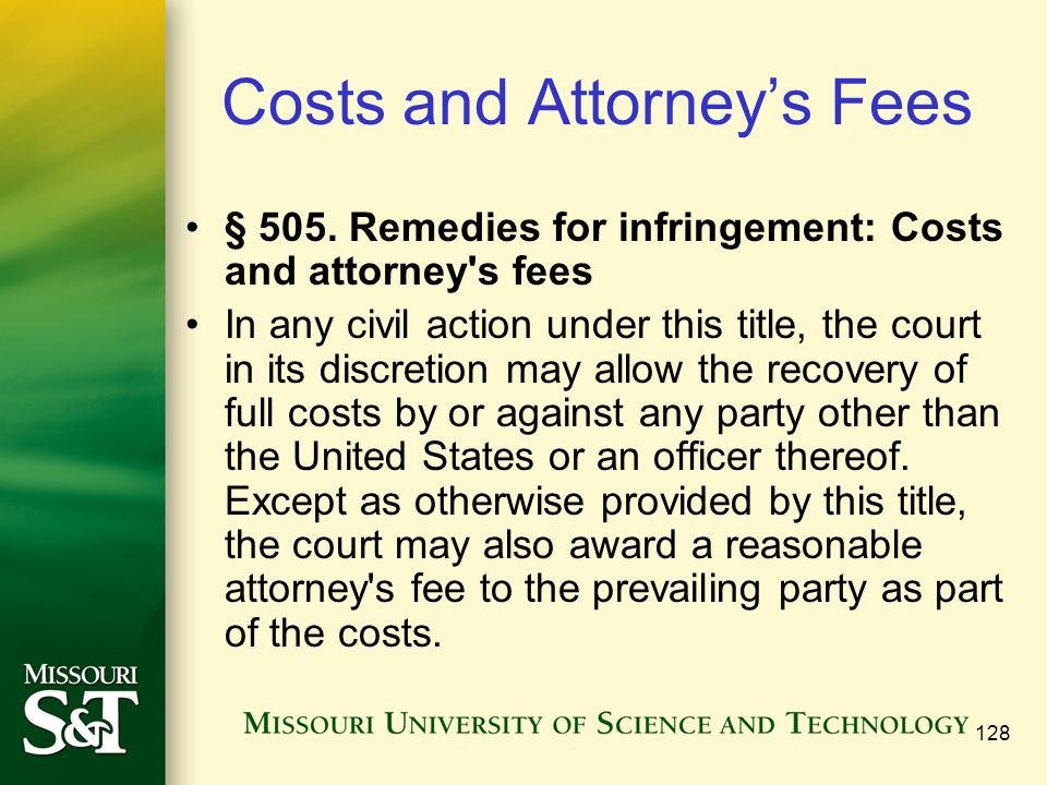 128 Costs and Attorney's Fees § 505.