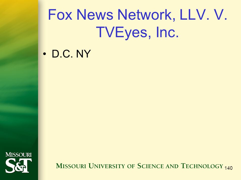 Fox News Network, LLV. V. TVEyes, Inc. D.C. NY 140