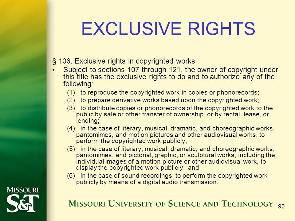 90 EXCLUSIVE RIGHTS § 106.