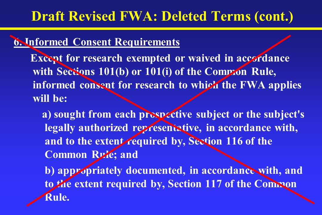 Draft Revised FWA: Deleted Terms (cont.) 6.
