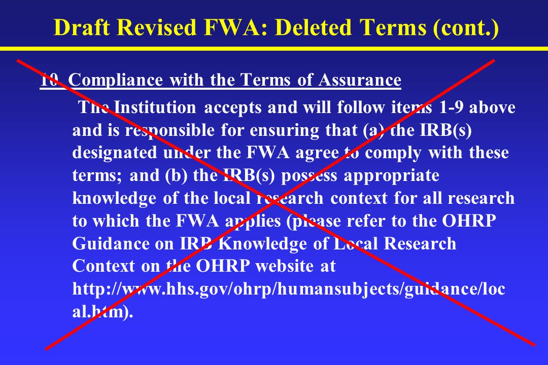 Draft Revised FWA: Deleted Terms (cont.) 10.