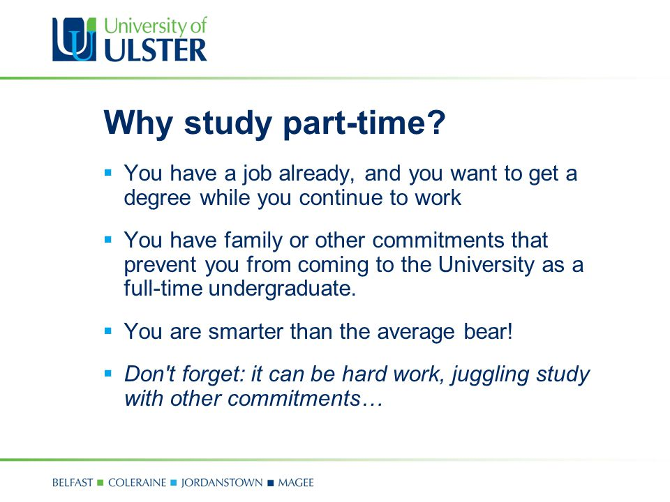 Why study part-time.