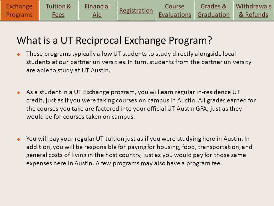 What is a UT Reciprocal Exchange Program.