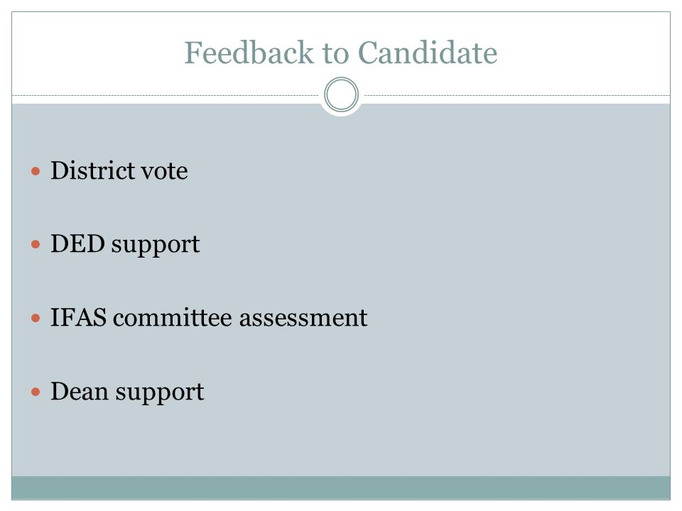 Feedback to Candidate District vote DED support IFAS committee assessment Dean support