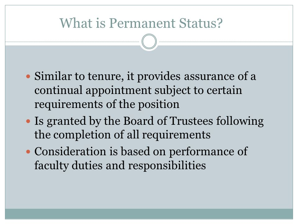 What is Permanent Status.