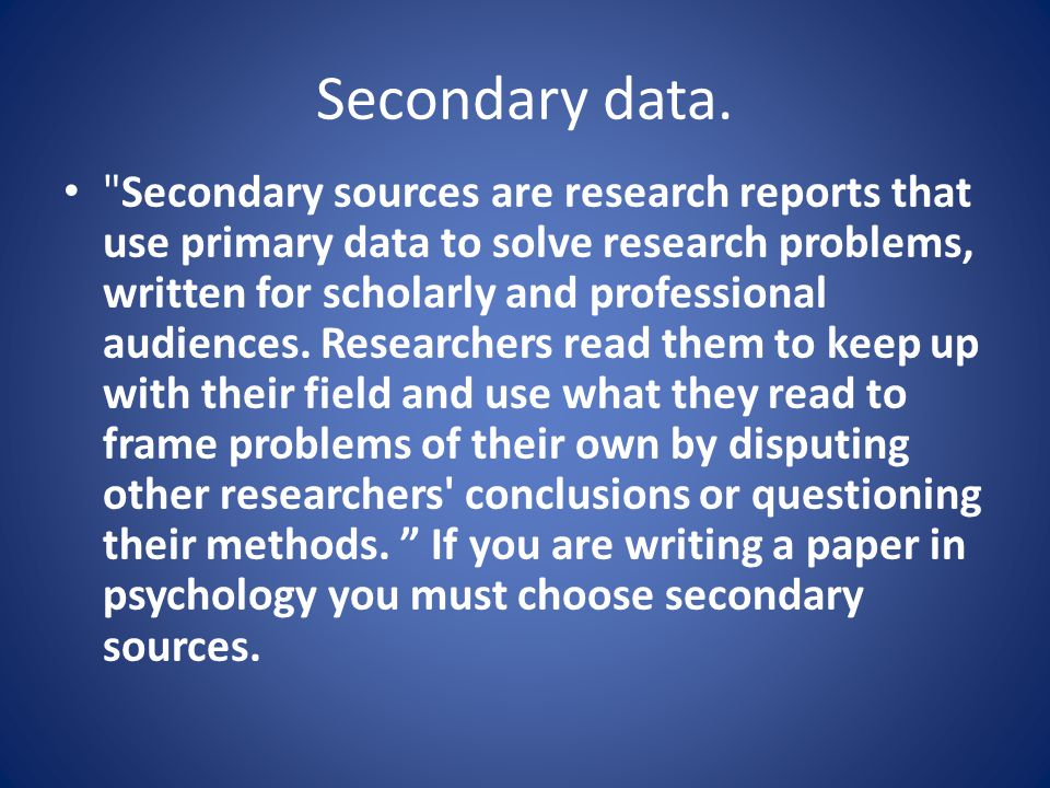 Secondary data.