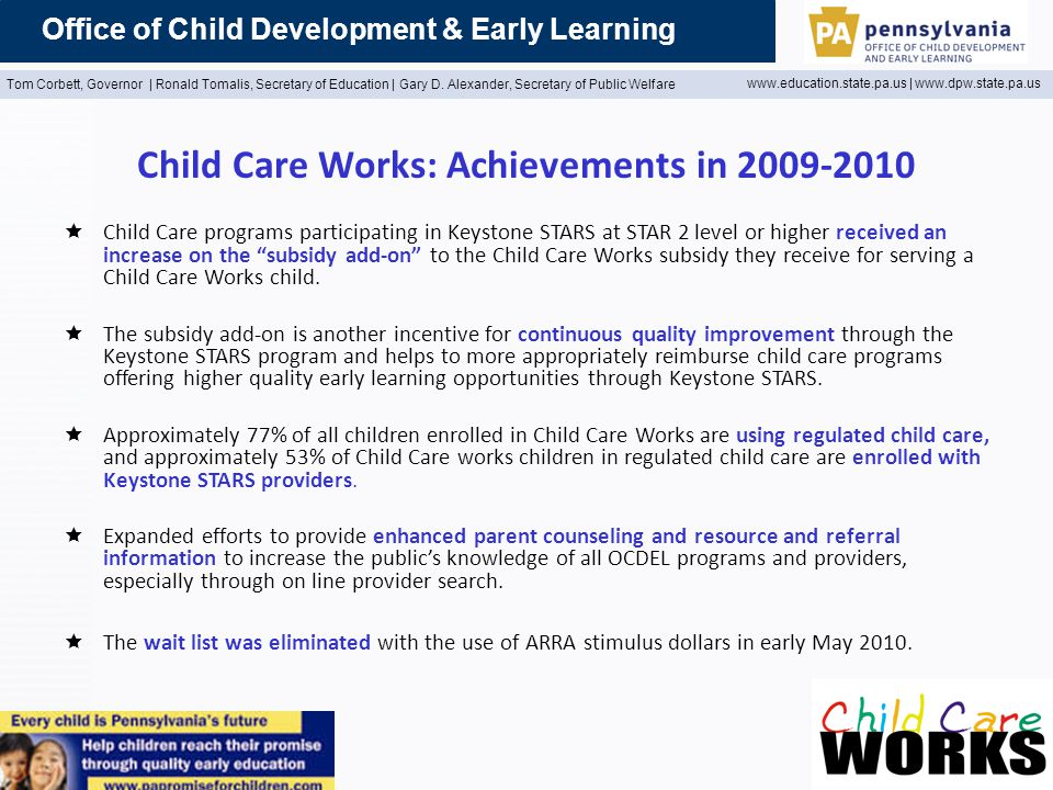 Office of Child Development & Early Learning Tom Corbett, Governor | Ronald Tomalis, Secretary of Education | Gary D.