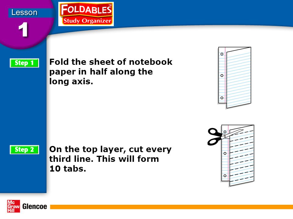 Fold the sheet of notebook paper in half along the long axis.