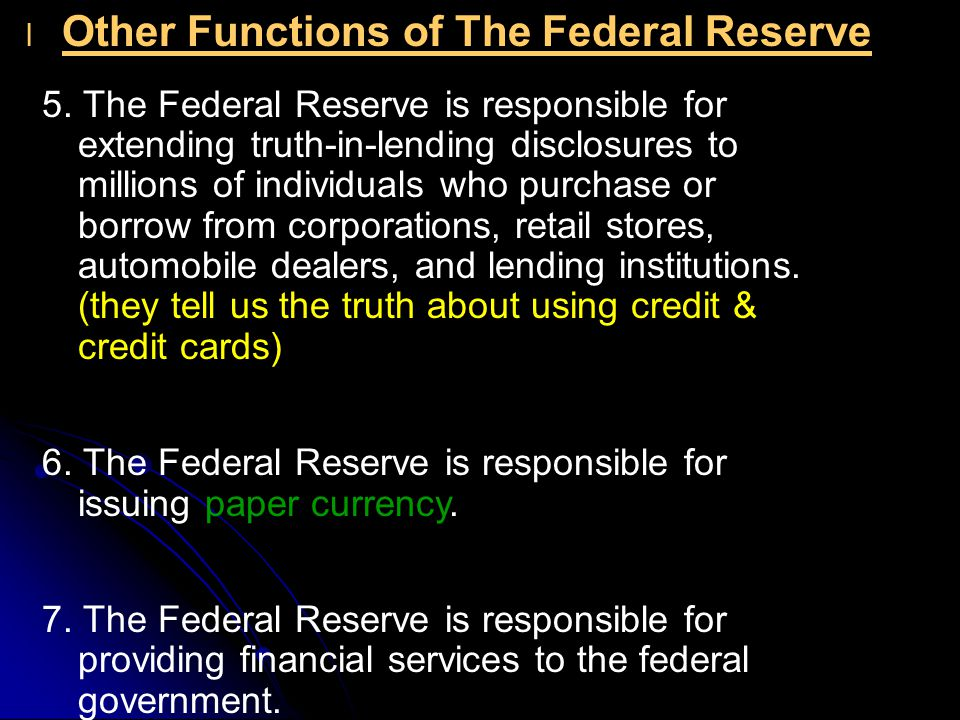 l l Other Functions of The Federal Reserve 5.