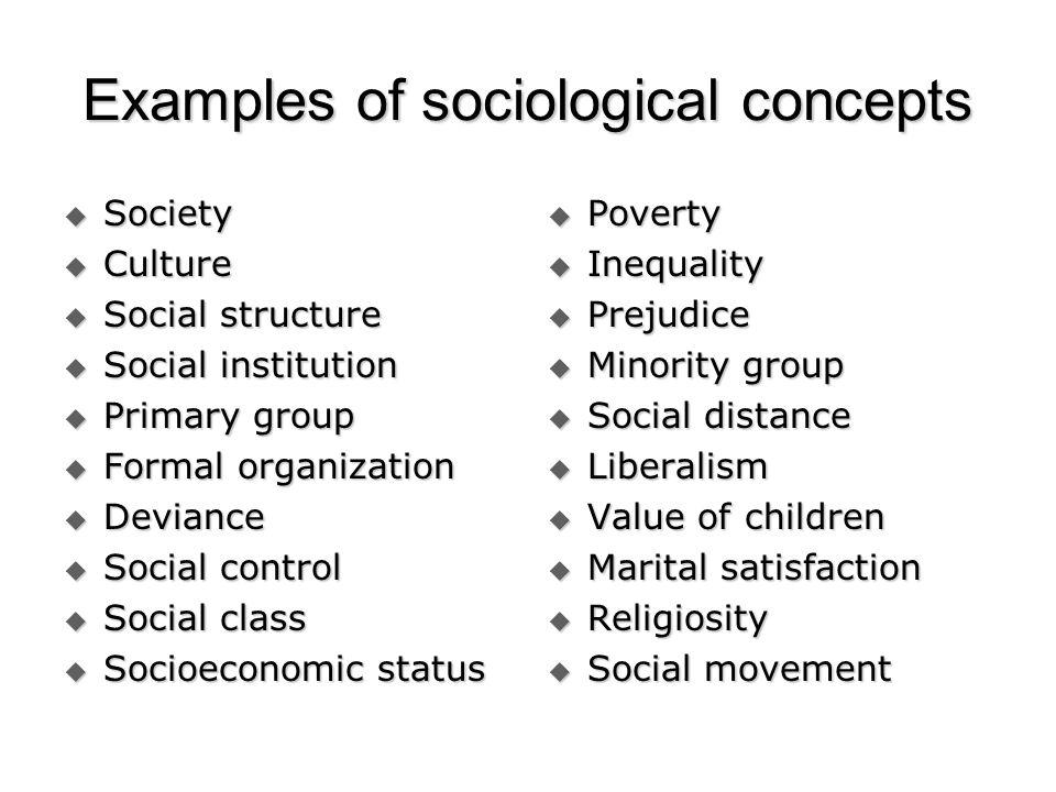 Sociological concepts?