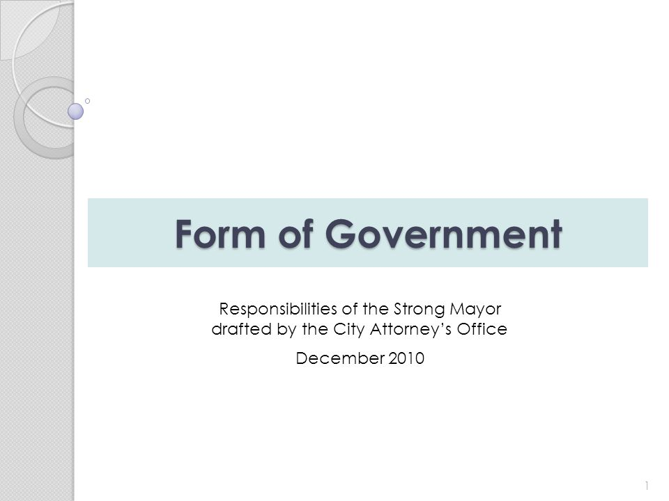 Form of Government 1 Responsibilities of the Strong Mayor drafted by the City Attorney's Office December 2010