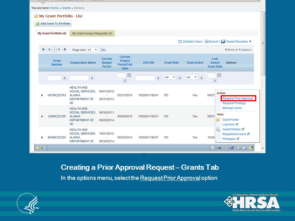 Creating a Prior Approval Request – Grants Tab In the options menu, select the Request Prior Approval option