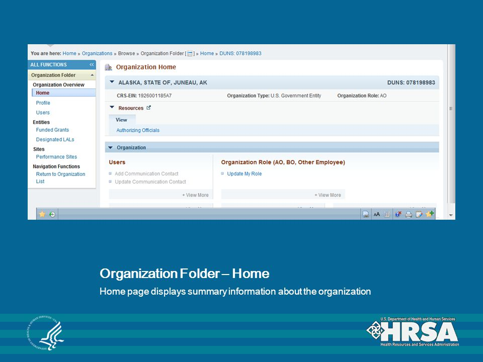 Organization Folder – Home Home page displays summary information about the organization