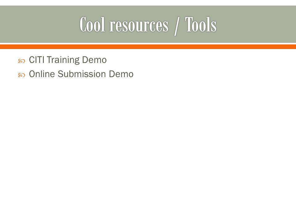  CITI Training Demo  Online Submission Demo