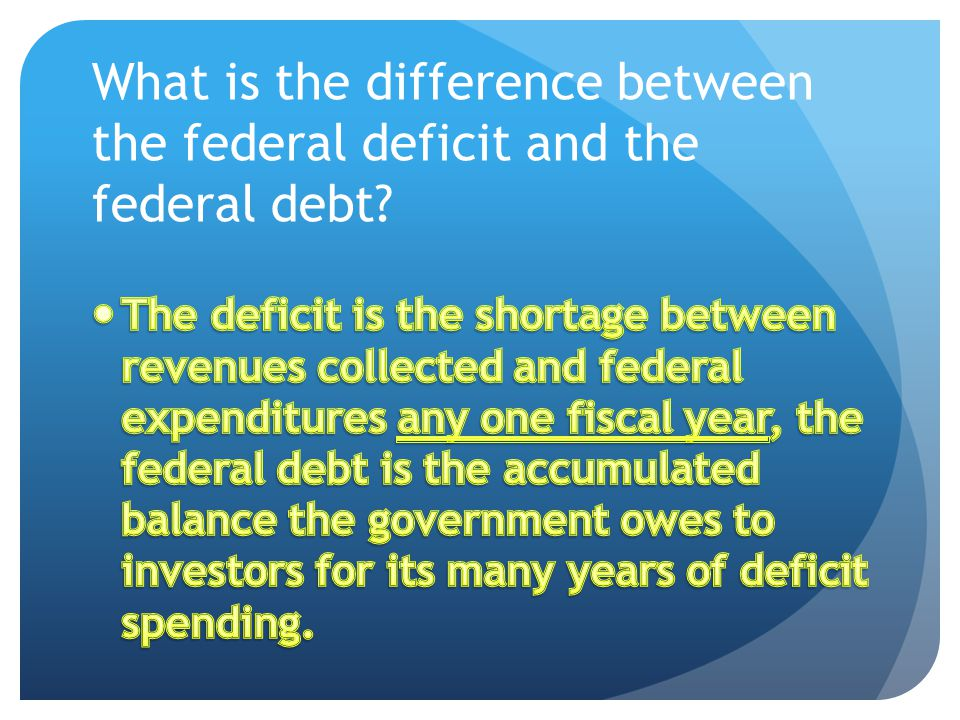From the Deficit to the Debt – part 2 The total federal debt had grown to 5.6 trillion by 1999.