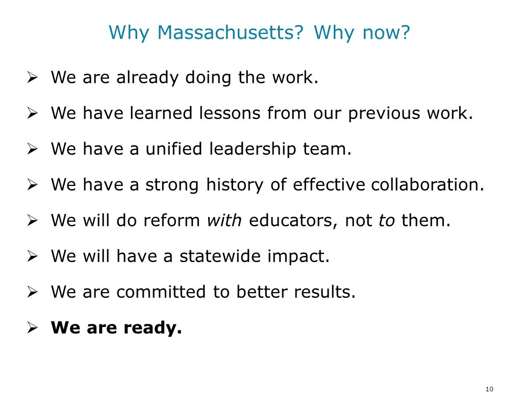 10 Why Massachusetts. Why now.  We are already doing the work.