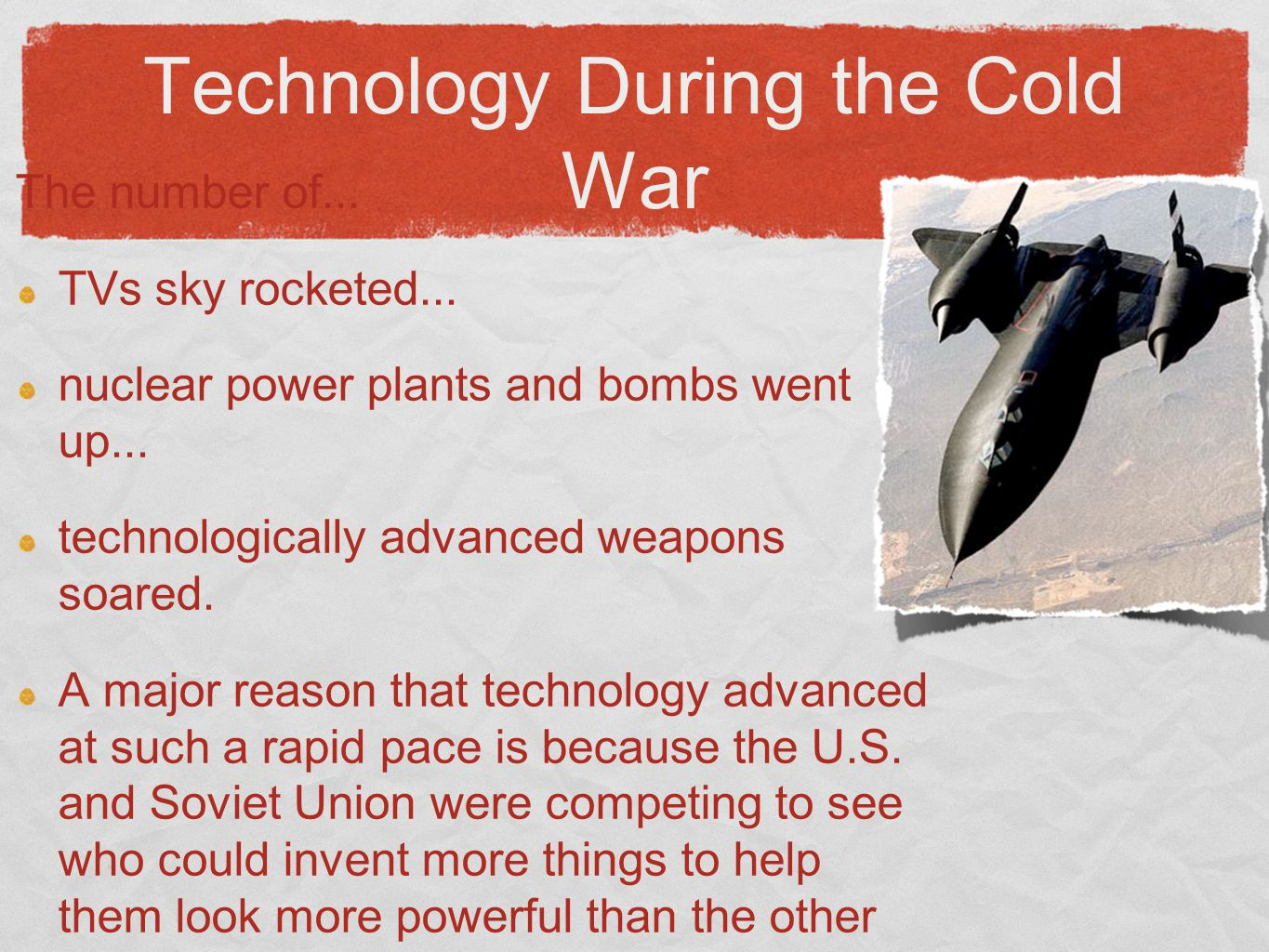 How Did Technology Advance as a Result Of the Cold War?