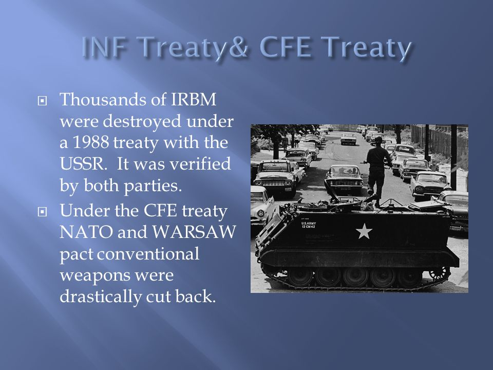  Thousands of IRBM were destroyed under a 1988 treaty with the USSR.