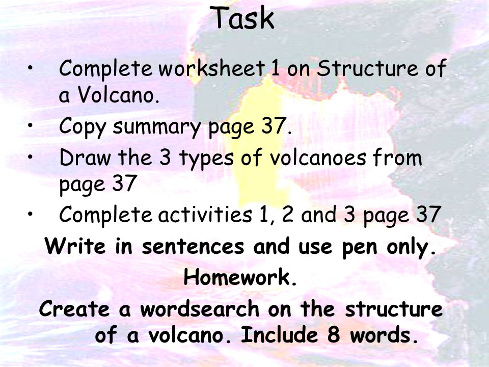 Structure of a Volcano 1 To learn the structure of a volcano 2 – Volcano Types Worksheet