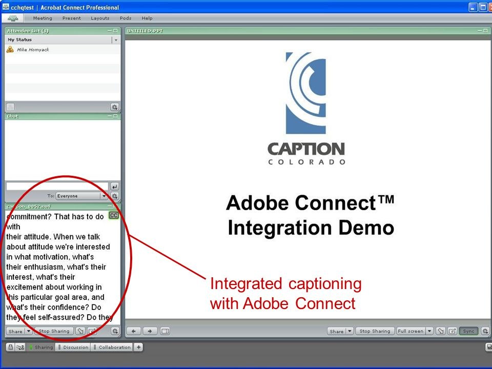 Integrated captioning with Adobe Connect