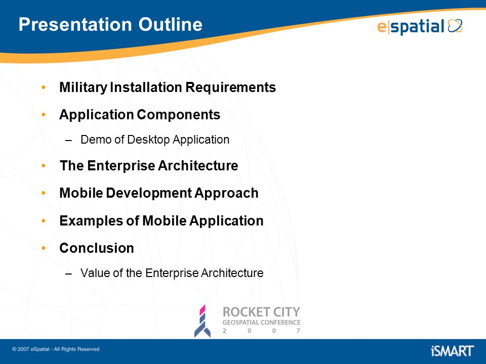 2 Presentation Outline Military Installation Requirements Application  Components U2013Demo Of Desktop Application The Enterprise Architecture Mobile  Development ...