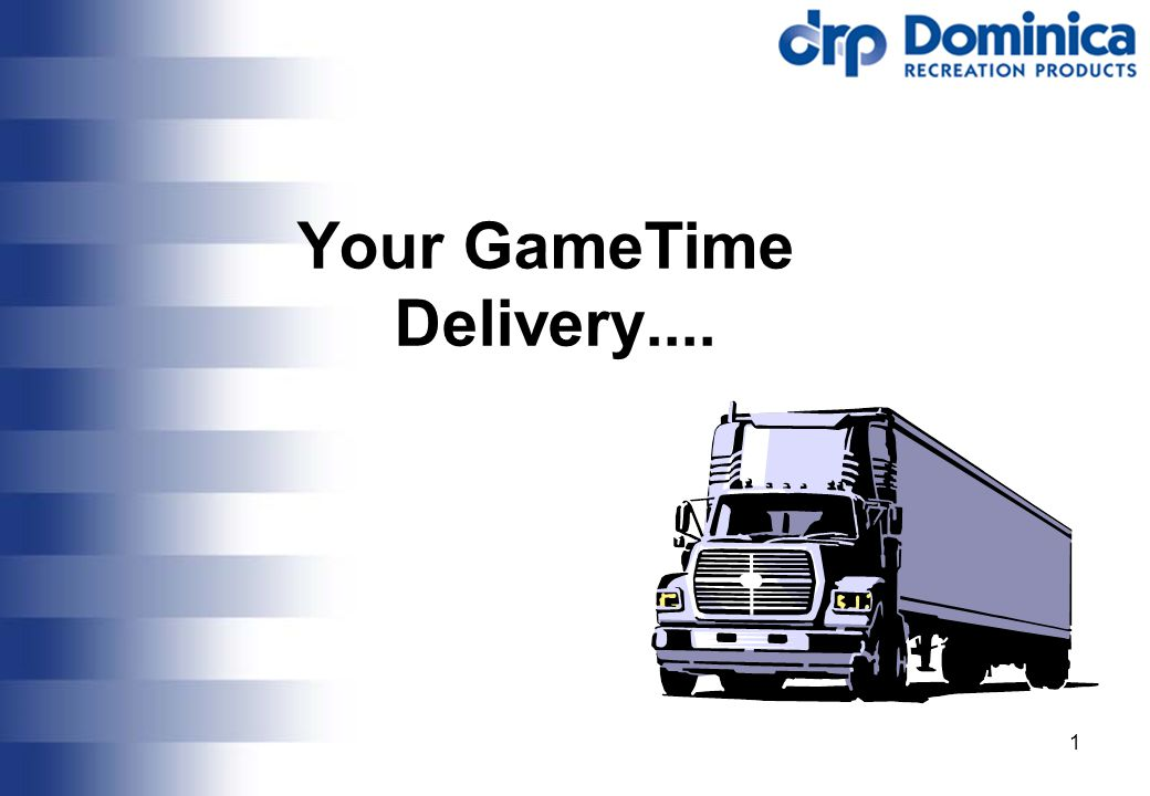 1 Your GameTime Delivery....