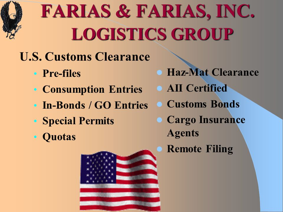 FARIAS & FARIAS, INC. LOGISTICS GROUP U.S.