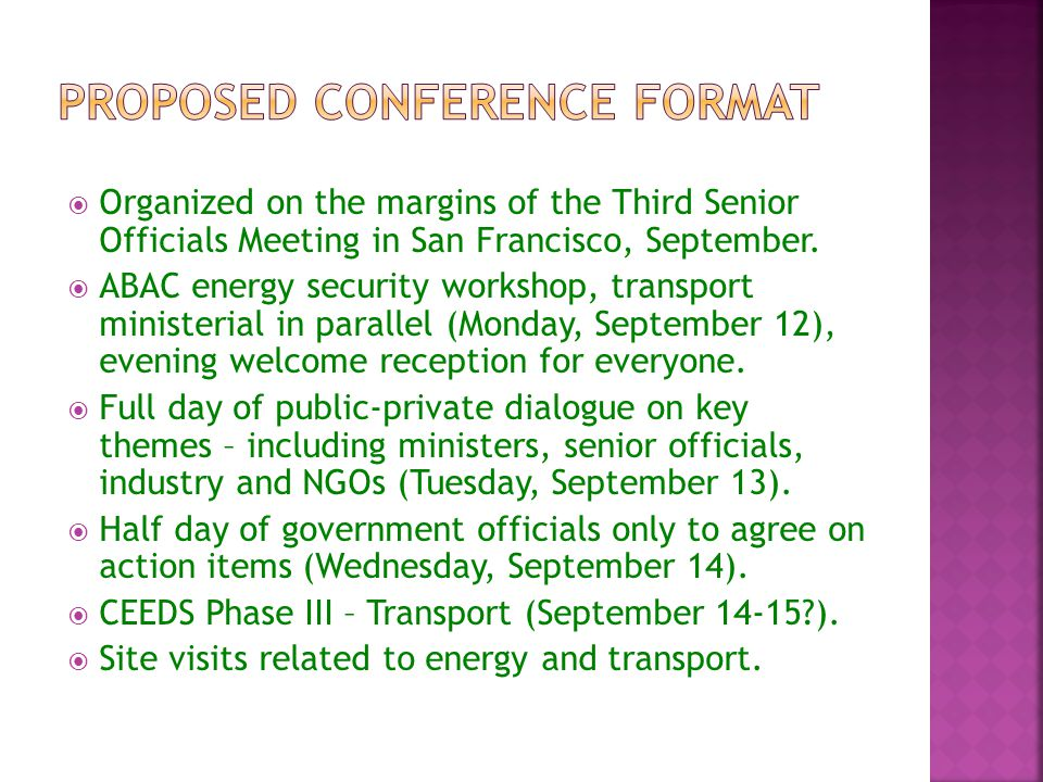  Organized on the margins of the Third Senior Officials Meeting in San Francisco, September.