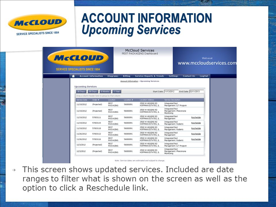 ACCOUNT INFORMATION Upcoming Services → This screen shows updated services.