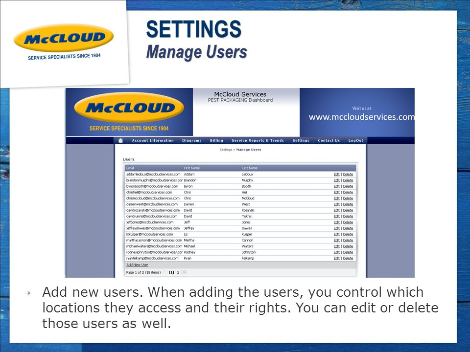 → Add new users. When adding the users, you control which locations they access and their rights.
