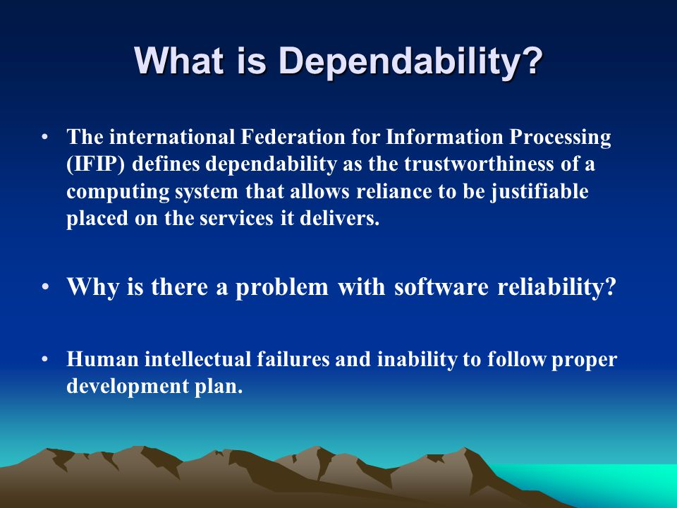 What is Dependability.
