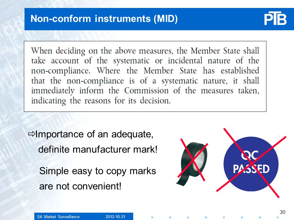 S4: Market Surveillance Non-conform instruments (MID)  Importance of an adequate, definite manufacturer mark.
