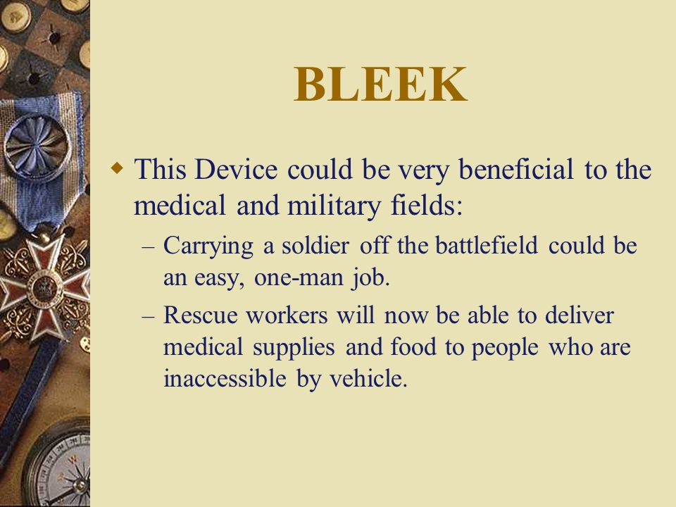 BLEEK Berkeley Lower Extremity Exoskeleton A self-powered exoskeleton that frames the human body and takes weight burdens off users.