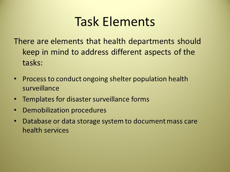 Function 4: Monitor mass care population health Tasks: How should health departments monitor population health.