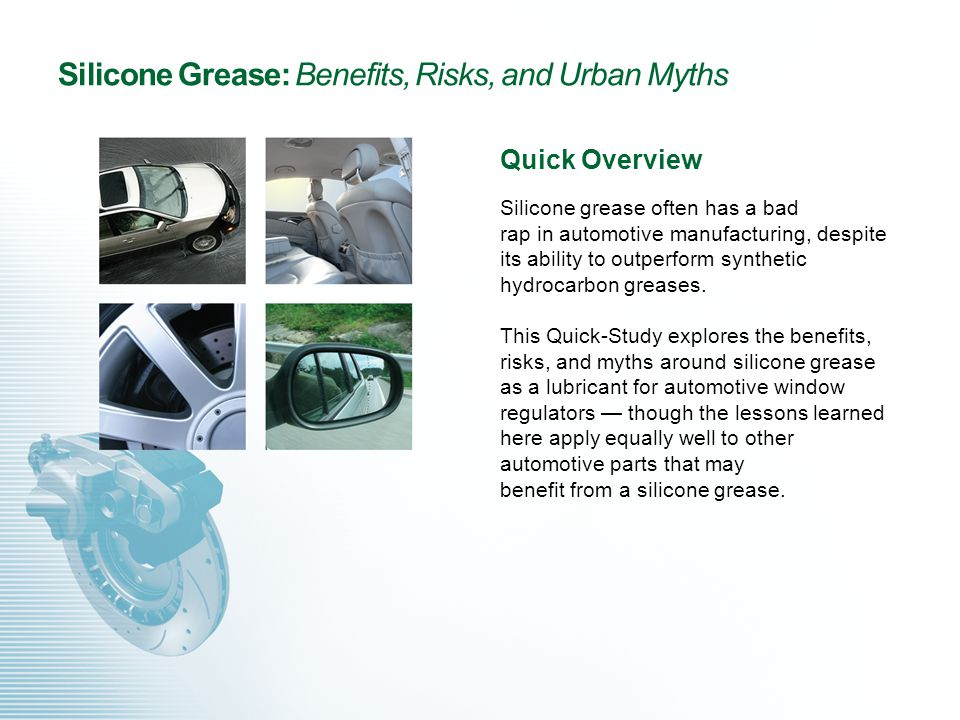 silicone grease: benefits, risks, and urban myths quick overview, Presentation templates