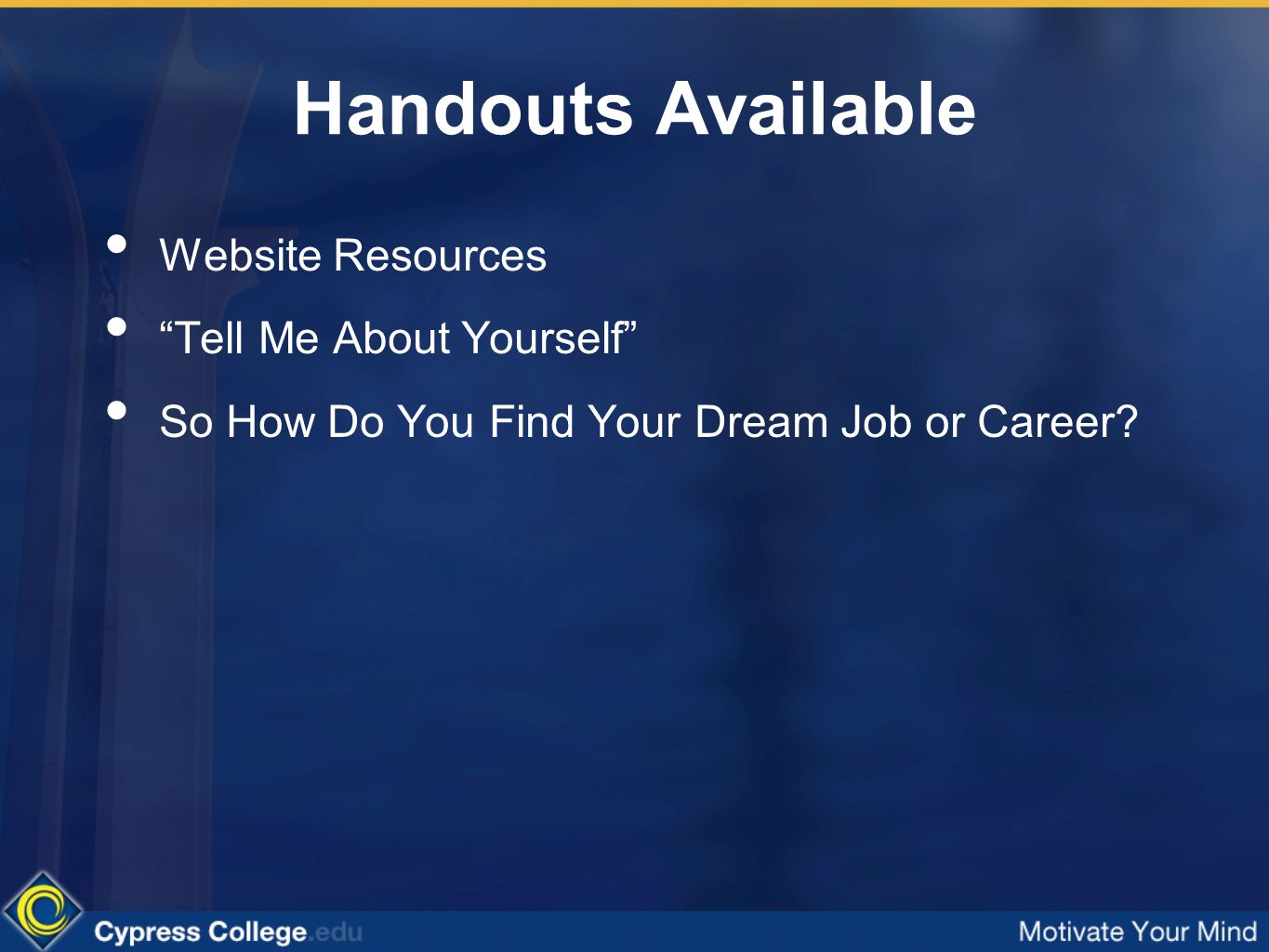 16 handouts available website resources tell me about yourself so how do you find your dream job - Your Dream Job Tell Me About Your Dream Job