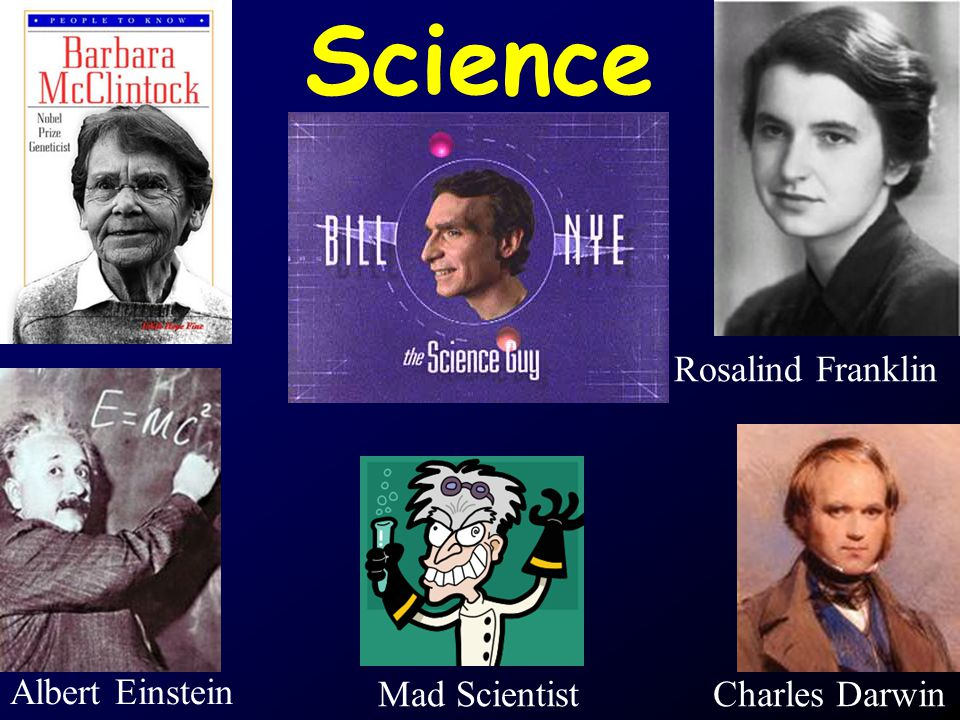 Science Rosalind Franklin Albert Einstein Charles DarwinMad Scientist