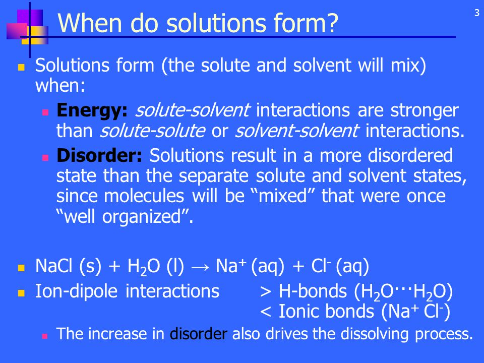 3 When do solutions form.