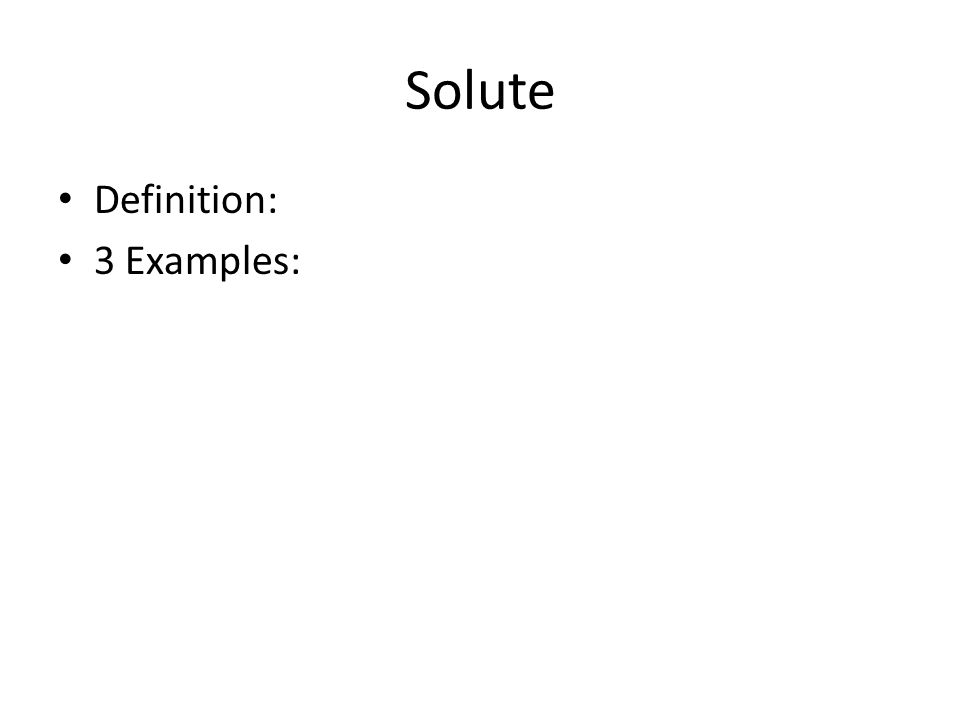 Solute Definition: 3 Examples: