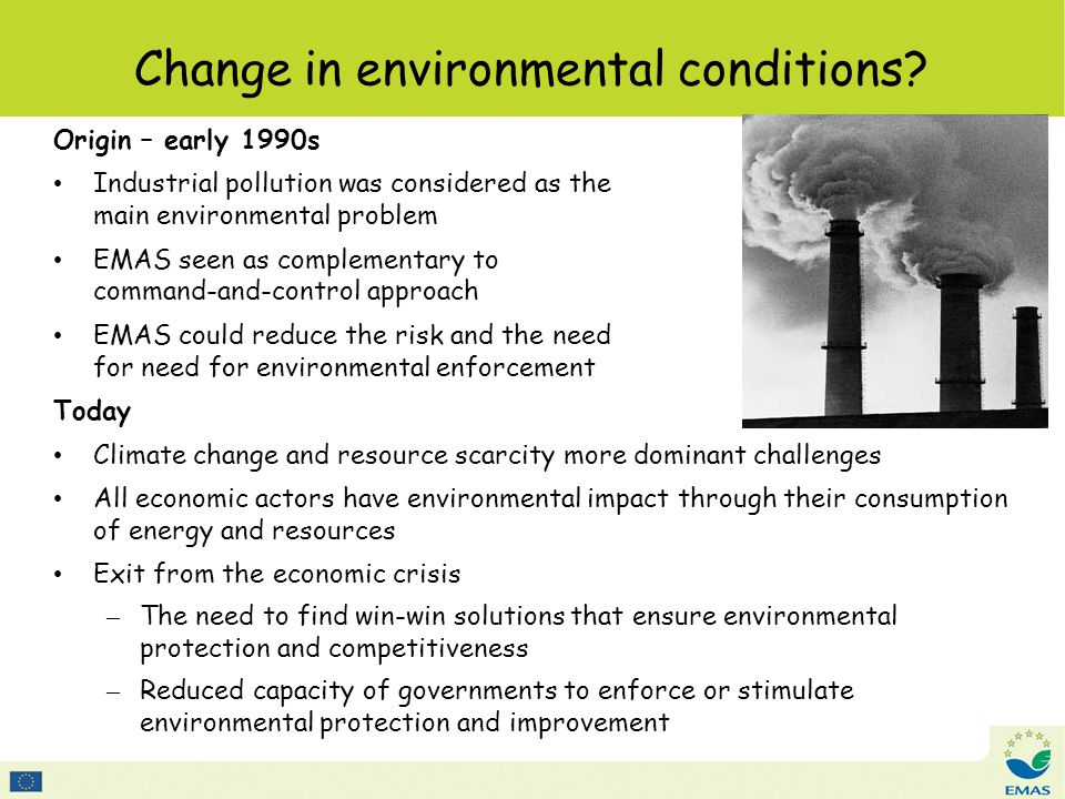 Change in environmental conditions.