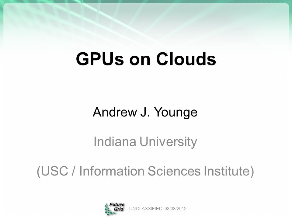 GPUs on Clouds Andrew J.